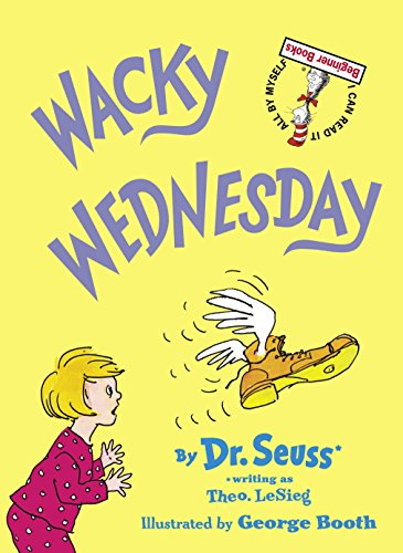 Wacky Wednesday (I Can Read It All by Myself Beginner Books): Dr Seuss; LeSieg, Theo