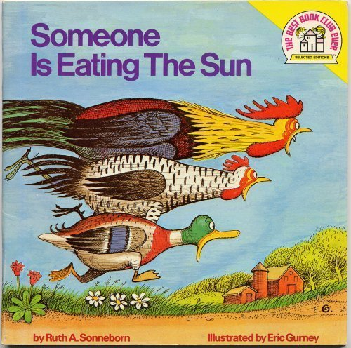 Someone Is Eating the Sun (Random House Pictureback): Sonneborn, Ruth A.