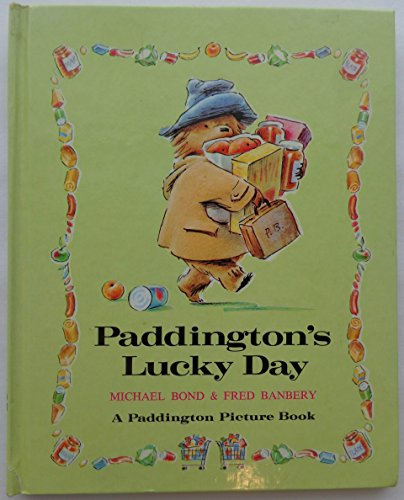 9780394829197: Paddington's Lucky Day (Paddington Picture Book)
