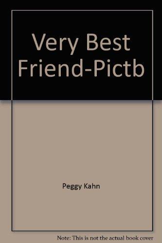 Very Best Friend-Pictb (9780394829326) by Peggy Kahn