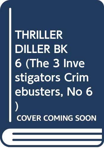 9780394829364: Thriller Diller (The 3 Investigators Crimebusters #6)
