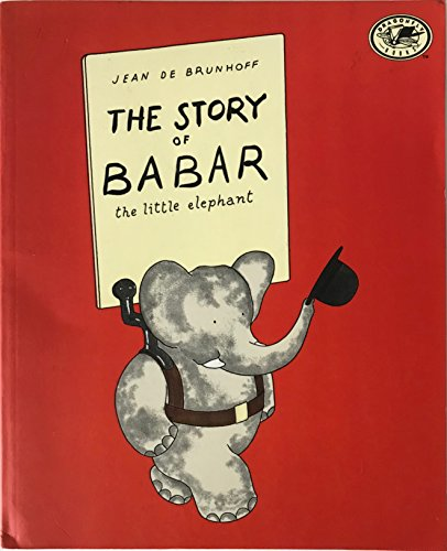 9780394829401: The Story of Babar: The Little Elephant