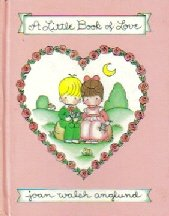 9780394829470: A Little Book of Love