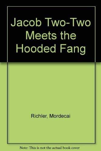 Jacob Two-Two Meets the Hooded Fang: Richler, Mordecai