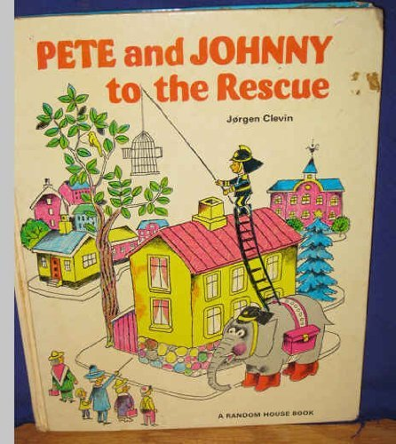 9780394829951: Pete and Johnny to the rescue