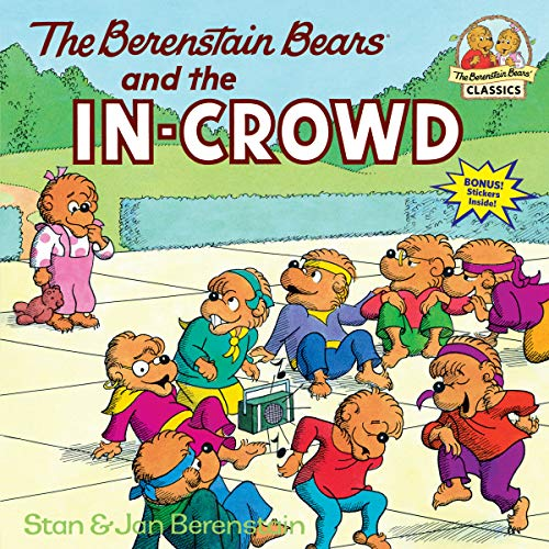 9780394830131: The Berenstain Bears and the In-Crowd (First Time Books)