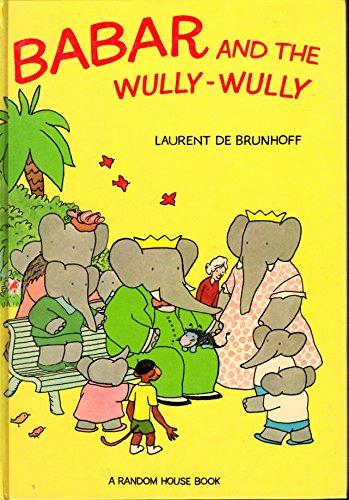 9780394830773: Babar & the Wully-Wully