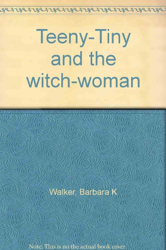 9780394830889: Teeny-Tiny and the witch-woman