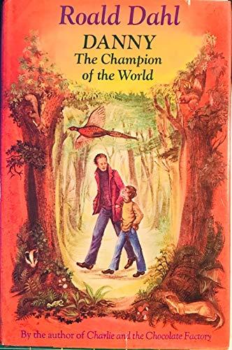 Danny, The Champion of the World: Roald Dahl