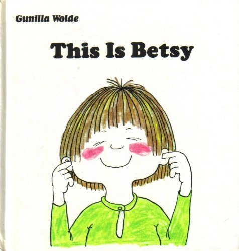 9780394831619: THIS IS BETSY (Betsy Books)