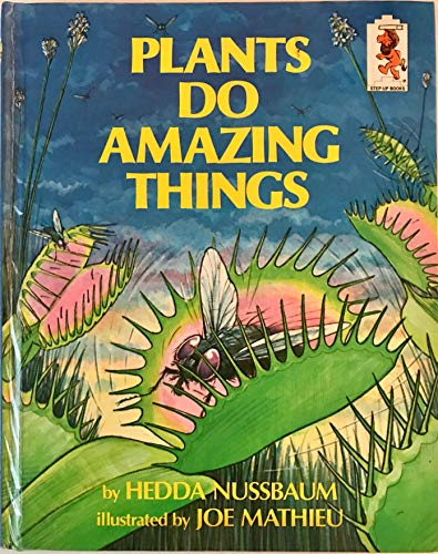 9780394832326: PLANTS DO AMAZING THINGS (Step-Up Books ; No. 25)