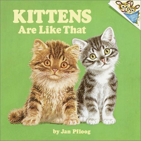 9780394832432: Kittens Are Like That! (Pictureback(R))