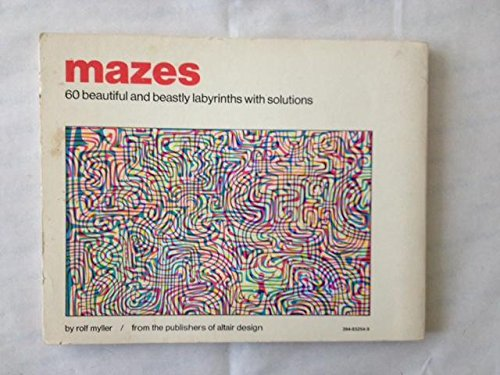 9780394832548: Mazes: 60 Beautiful and Beastly Labyrinths Without Solutions