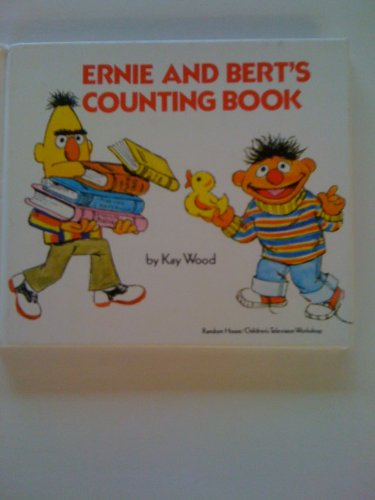 Ernie and Bert's counting book (0394832647) by Kay Wood