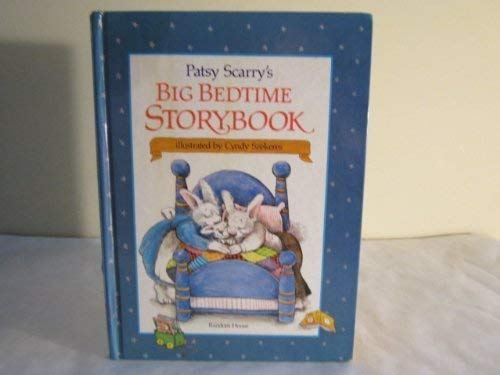 Patsy Scarry's Big Bedtime Storybook (039483268X) by Patricia M. Scarry
