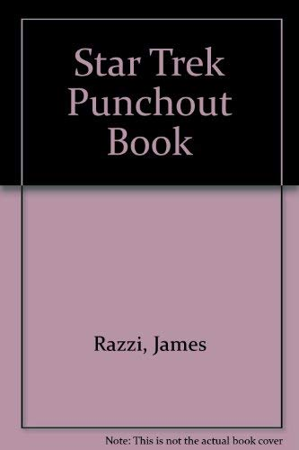 Star Trek Punchout Book (0394832779) by James Razzi