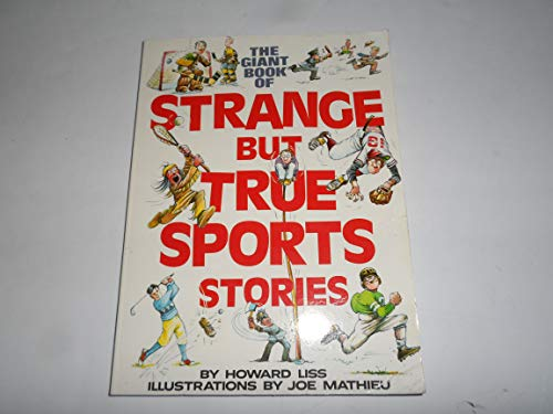 9780394832876: The Giant Book of Strange But True Sports Stories