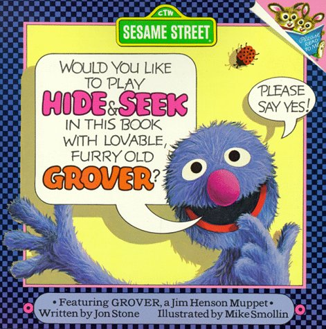 Hide and Seek: with Lovable, Furry Old Grover (Pictureback(R)) (0394832922) by Stone, Jon