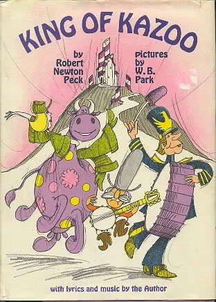 King of Kazoo: Peck, Robert Newton; Park, W. B.
