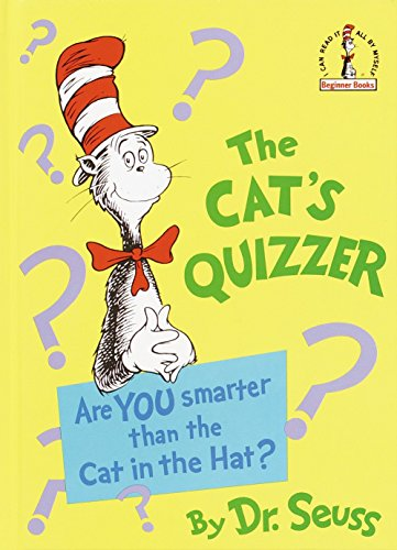 9780394832968: The Cat's Quizzer: Are You Smarter Than the Cat in the Hat? (Beginner Books(R))