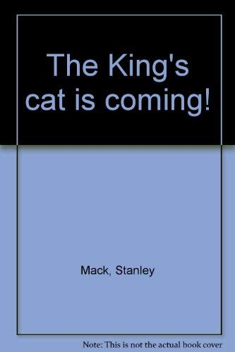 King's Cat is Coming!: Mack, Stan