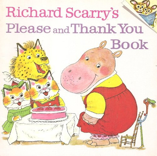 9780394833064: Richard Scarry's Please and Thank You Book (A Random House PICTUREBACK)