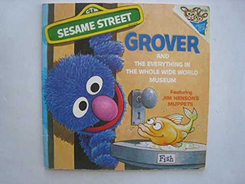9780394833132: Grover and The Everything in the Whole Wide World Museum