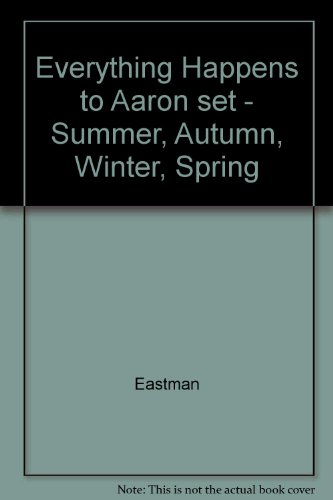 9780394833309: Everything Happens to Aaron set - Summer, Autumn, Winter, Spring