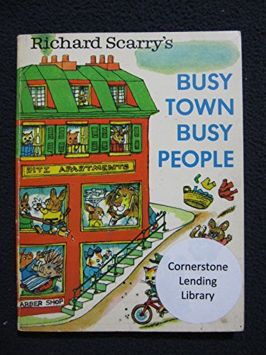 Richard Scarry's Busy Town Busy People: Scarry, Richard