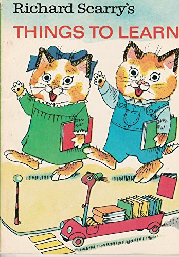 Richard Scarry's Things to learn (Richard Scarry's Best little books ever) (9780394833392) by Richard Scarry