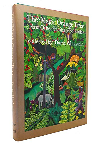 9780394833903: The Magic Orange Tree, and Other Haitian Folktales