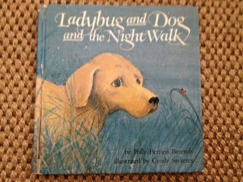 9780394833989: Ladybug and Dog and the Night Walk