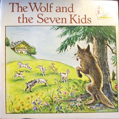 The wolf and the seven kids (A Random House pictureback): Grimm, Jacob