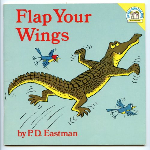 9780394834436: flap your wings