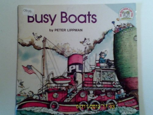 Busy boats (A Random House pictureback): Lippman, Peter J