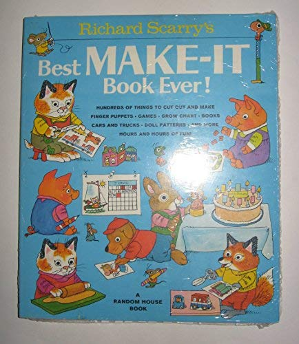 9780394834924: Richard Scarry's Best Make-It Book Ever!