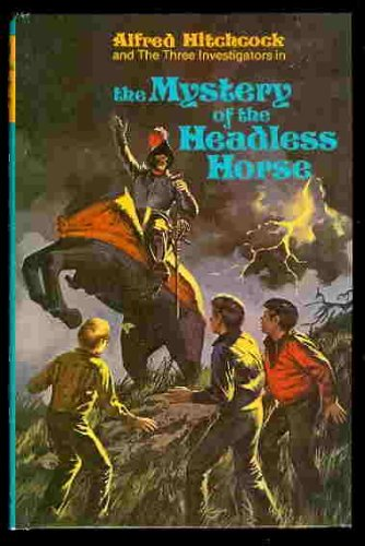 9780394835693: The Mystery of the Headless Horse (Three Investigators)