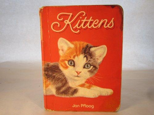 Kittens(board Book): Pfloog, Jan