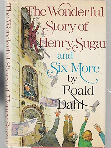 9780394836041: The Wonderful Story of Henry Sugar and Six More