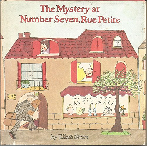 9780394836645: The mystery at Number Seven, Rue Petite