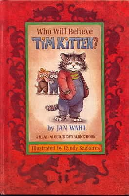 Who will believe Tim Kitten? (A Read: Jan Wahl