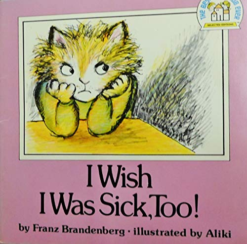 9780394836744: i wish i was sick too