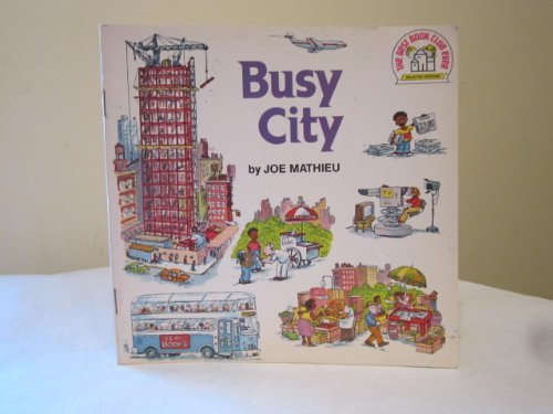 Busy City (The Best Book Club Ever) (0394837002) by Joseph Mathieu