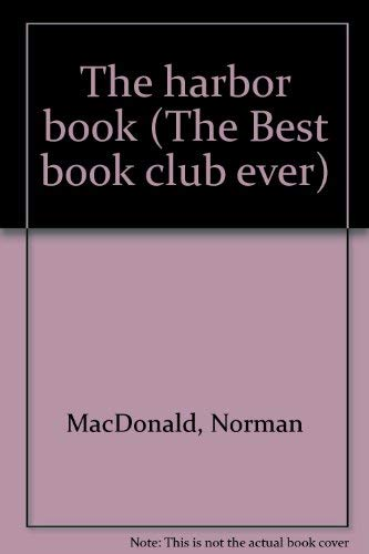 The Harbor Book (Best Book Club Ever) (0394837118) by Bryna Stevens