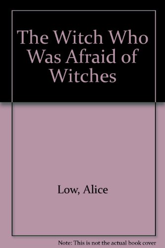 9780394837185: The Witch Who Was Afraid of Witches
