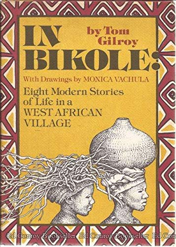 In Bikole: Eight modern stories about life in a West African village