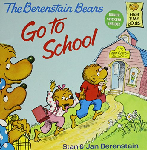 9780394837239: The Berenstain Bears Go to School (First Time Books)