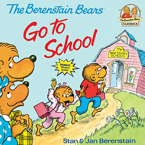 9780394837369: The Berenstain Bears Go to School (First Time Books)