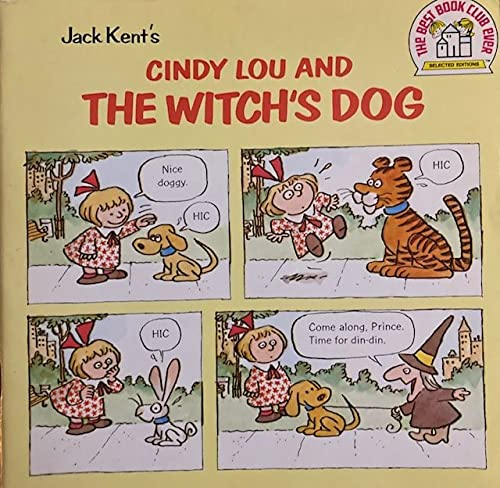 Jack Kent's Cindy Lou and the Witch's Dog (A Random House pictureback): Kent, Jack