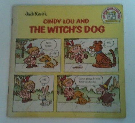 Jack Kent's Cindy Lou and the Witch's: Jack Kent